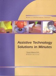 Assistive Technology Sulutions in Minutes by Therese Willkomm